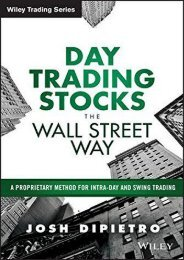 Day Trading Stocks the Wall Street Way: A Proprietary Method for Intra-Day and Swing Trading (Wiley Trading)