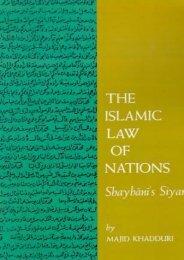 The Islamic Law of Nations: Shaybani s Siyar