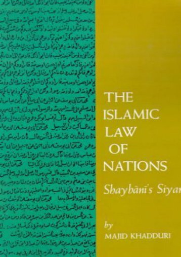 The Islamic Law of Nations: Shaybani s Siyar
