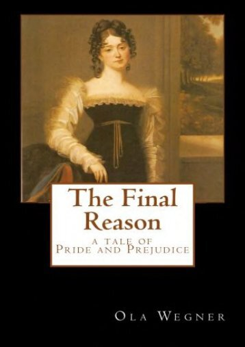 The Final Reason: A Tale of Pride and Prejudice
