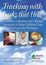 Teaching with Books That Heal: Authentic Literature and Literacy Strategies to Help Children Cope with Everyday Problems