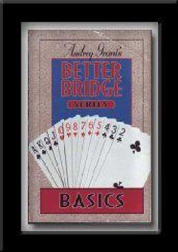 Better Bridge Basic (Audrey Grant s Better Bridge Series)