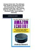 Amazon Echo Dot: The Ultimate User Guide to Amazon Echo Dot 2nd Generation for Beginners (Amazon Echo Dot, user manual, step-by-step guide, Amazon ... 1 (Amazon Echo, users guides, internet) - Page 2