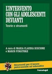 L intervento con gli adolescenti devianti. Teorie e strumenti (Italian Edition)
