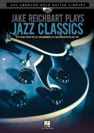 Hal Leonard Solo Guitar Lib Reichbart Jake Plays Jazz Classics Bk/DVD (Hal Leonard Solo Guitar Library)