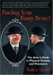 Finding Your Funny Bone!: The Actor s Guide to Physical Comedy and Characters