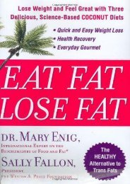 Eat Fat, Lose Fat: Lose Weight and Feel Great with Three Delicious, Science-Based Coconut Diets