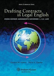 Drafting Contracts in Legal English: Cross-Border Agreements Governed by U.S. Law (Aspen Coursebooks)