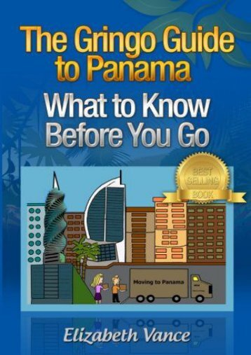 The Gringo Guide to Panama -  What to Know Before You Go