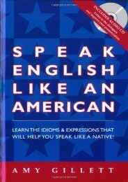 Speak English Like an American: You Already Speak English - Now Speak