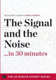 The Signal and the Noise in 30 Minutes - The Expert Guide to Nate Silver s Critically Acclaimed Book (the 30 Minute Expert Series)