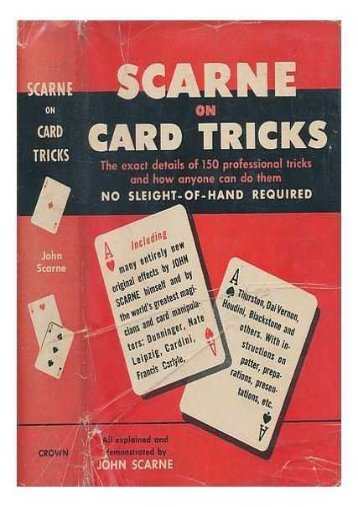 Scarne s tricks: Scarne on card tricks and Scarne s magic tricks
