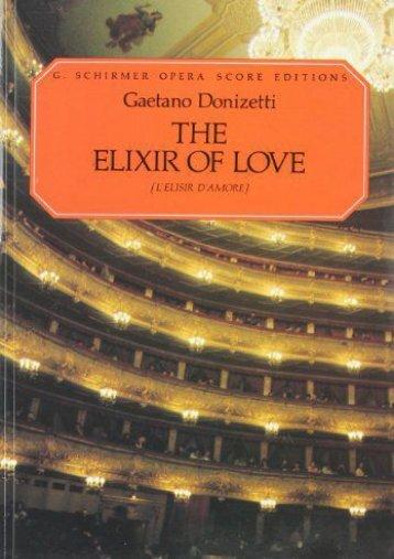 Gaetono Donizetti L Elisir D Amore Vocal Score - Schirmer Edition Op