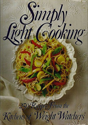 Weight Watchers Simply Light Cooking (Hb); from the Kitchens of Weightwatchers International