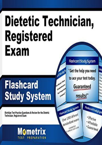 Dietetic Technician, Registered Exam Flashcard Study System: Dietitian Test Practice Questions and Review for the Dietetic Technician, Registered Exam