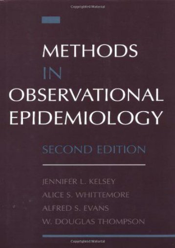 Methods in Observational Epidemiology (Monographs in Epidemiology and Biostatistics)