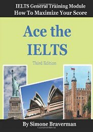 Ace the IELTS: IELTS General Module - How to Maximize Your Score (3rd edition)