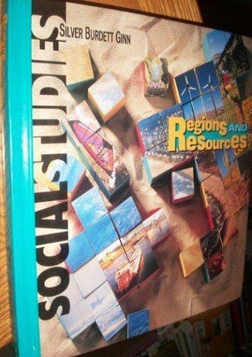 Silver Burdett Ginn Social Studies: Regions and Resources/Grade 4
