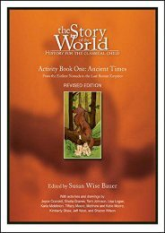 The Story of the World: Ancient Times - Activity Book One: Ancient Times Bk. 1