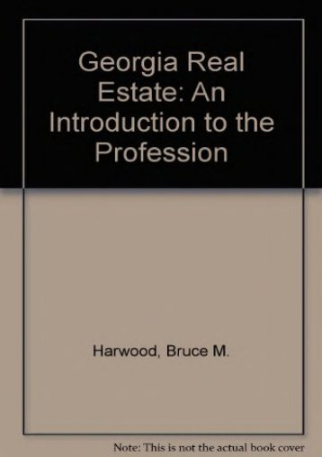 Georgia Real Estate: An Introduction to the Profession