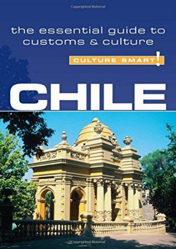 Chile - Culture Smart! The Essential Guide to Customs   Culture