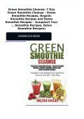 Green Smoothie Cleanse: 7 Day Green Smoothie Cleanse - Green Smoothie Recipes, Organic Smoothie Recipes and Detox Smoothie Recipes - Jumpstart Your ... Smoothie Recipes, Detox Smoothie Recipes) - Page 2