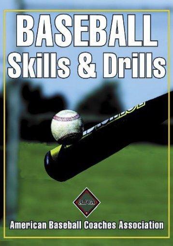 Baseball Skills   Drills: American Baseball Coaches Association