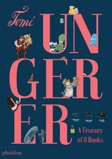 Tomi Ungerer: A Treasury of 8 Books