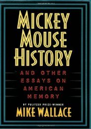 Mickey Mouse History and Other Essays on American Memory (Critical Perspectives On The P)