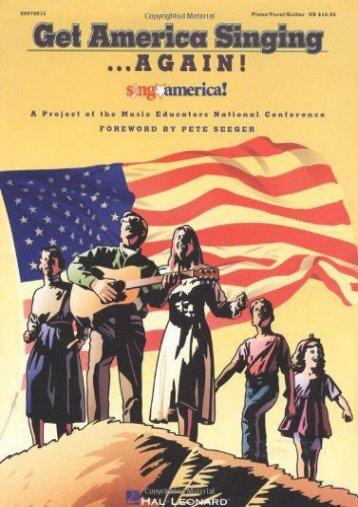 Get America Singing-- Again