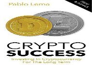 Crypto Success: Investing in Cryptocurrency for the Long Term - Tips and Tricks