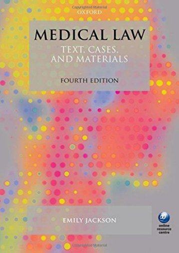 Medical Law: Text, Cases, and Materials 4/e