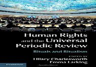 Human Rights and the Universal Periodic Review: Rituals and Ritualism