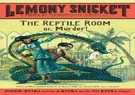 The Reptile Room: or, Murder! (Series of Unfortunate Events)