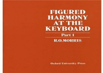 Figured Harmony at the Keyboard: Part 1: Pt. 1