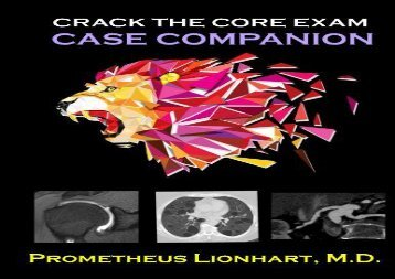 Crack the CORE Exam - Case Companion