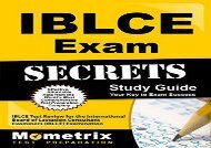 IBLCE Exam Secrets, Study Guide: IBLCE Test Review for the International Board of Lactation Consultant Examiners (IBLCE) Examination