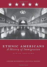 Ethnic Americans Fif: Immigration and American Society