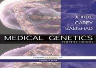 Medical Genetics: With STUDENT CONSULT Online Access, 4e (MEDICAL GENETICS ( JORDE))