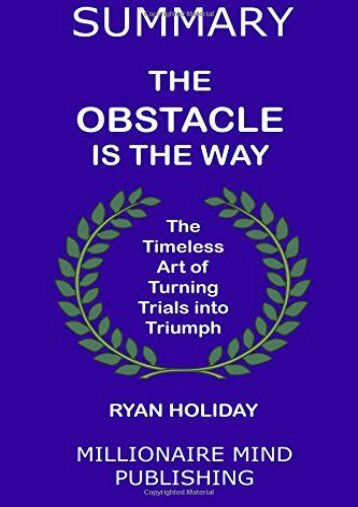 """Summary of """"The Obstacle Is The Way"""" by Ryan Holiday   Key Ideas in 1 Hour or Less"""