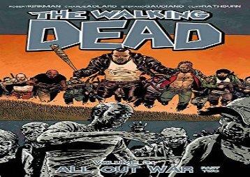 The Walking Dead Volume 21: All Out War Part 2 (Walking Dead (6 Stories))