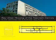 Key Urban Housing of the Twentieth Century: Plans, Sections and Elevations (Key Architecture Series)