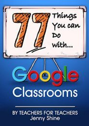 77 Things You Can Do With Google Classrooms