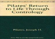 Pilates  Return to Life Through Contrology