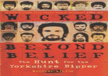 Wicked Beyond Belief: The Hunt for the Yorkshire Ripper