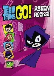 Teen Titans Go! (TM): Raven Rocks!