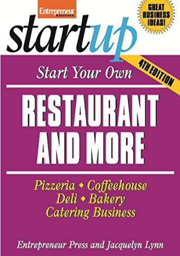 Start Your Own Restaurant Business and More 4/E (Startup)