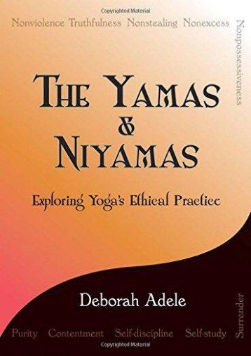The Yamas   Niyamas: Exploring Yoga s Ethical Practice