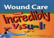 Wound Care Made Incredibly Visual! (Incredibly Easy!) (Incredibly Easy! Series)