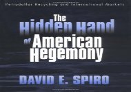The Hidden Hand of American Hegemony: Scenes from Private Tombs in New Kingdom Thebes: Petrodollar Recycling and International Markets (Cornell Studies in Political Economy)